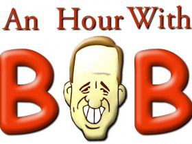 An Hour With Bob