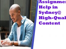 Assignment Help in Sydney@ High-Quality