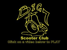 Big 7 Scooter Club Website Videos