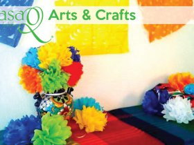 CasaQ: Arts & Crafts
