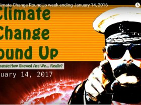 Climate Change RoundUp week ending 01/14