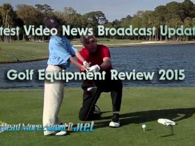 Golf Equipment Product Reviews for 2015