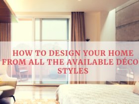 HOW TO DESIGN YOUR HOME FROM ALL THE DÉC