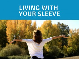 Living With Your Sleeve