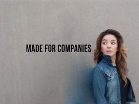 Made for Companies.