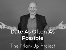 Man-Up-Project Dating