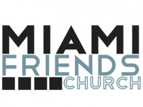 Miami Friends Church videos