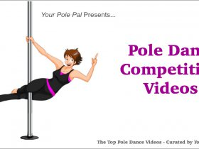 Pole Dance Competition Videos