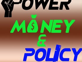 Power Money Policy