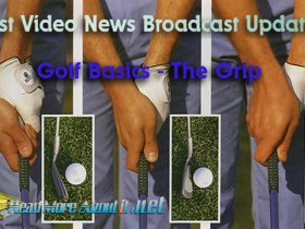 The Basics of Golf - The Grip - News Upd