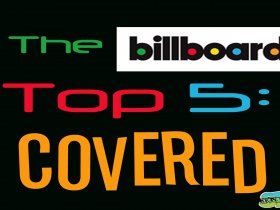 The Billboard Top 5: Covered