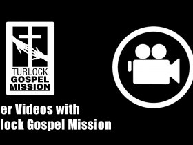 Turlock Gospel Mission Videos